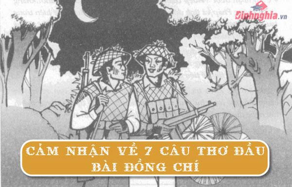 cam nhan 7 cau tho dau bai dong chi cua chinh huu i ngu van 9 - Cảm nhận 7 câu thơ đầu bài Đồng chí của Chính Hữu I Ngữ Văn 9