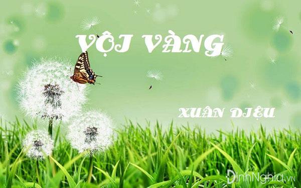 cam nhan ve bai tho voi vang cua xuan dieu – top 1 bai viet hay nhat - Cảm nhận về bài thơ Vội vàng của Xuân Diệu – Top 1 bài viết hay nhất!