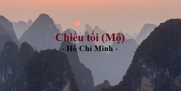 chat thep va chat tinh trong bai tho chieu toi cua ho chi minh - Chất thép và chất tình trong bài thơ Chiều Tối của Hồ Chí Minh