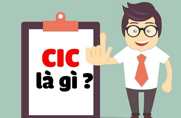 cic la gi no xau la gi nhung thong tin lien quan den cic - CIC là gì? Nợ xấu là gì? Những thông tin liên quan đến CIC