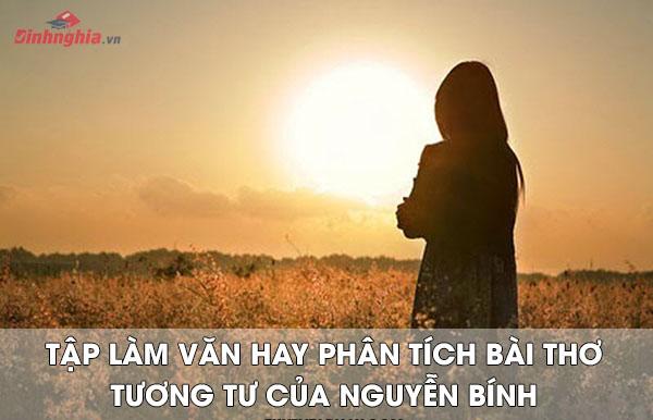 phan tich bai tho tuong tu cua nguyen binh – bai viet cua hoc sinh gioi - Phân tích bài thơ Tương tư của Nguyễn Bính – Bài viết của Học Sinh Giỏi