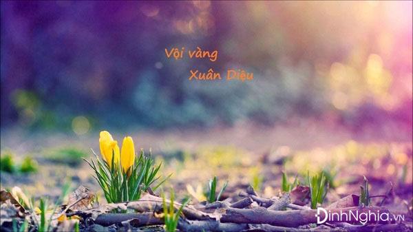 phan tich cai toi cua xuan dieu trong bai tho voi vang - Phân tích cái tôi của Xuân Diệu trong bài thơ Vội vàng