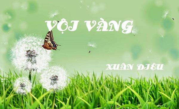 phan tich va soan bai tho voi vang cua xuan dieu – ngu van 11 - Phân tích và Soạn bài thơ Vội vàng của Xuân Diệu – Ngữ Văn 11