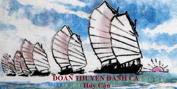 soan bai doan thuyen danh ca cua huy can – ngu van 9 - Soạn bài Đoàn thuyền đánh cá của Huy Cận – Ngữ văn 9